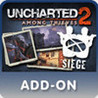 Uncharted 2: Among Thieves - Siege Expansion Pack Image