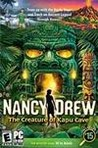 Nancy Drew: The Creature of Kapu Cave Image