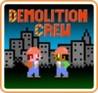 Demolition Crew Image