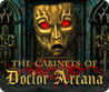 The Cabinets of Doctor Arcana Image