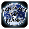 Hands Off My Planet! Image