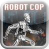 Robot Cop - A Machine Adventure Run Image