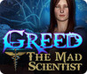 Greed: The Mad Scientist Image