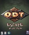 O.D.T.: Escape... Or Die Trying Image