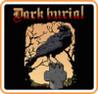 Dark Burial Image