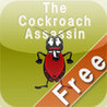 Be a Cockroach Assassin Image