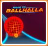 Road to Ballhalla Image