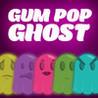 Gum Pop Ghost Image