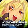 Kousoku Mitsuhaya Kidou Avatar Drive Image