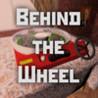 Behind the Wheel Game Image