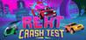 Rekt: Crash Test