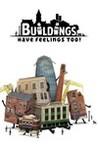 Buildings Have Feelings Too! Image