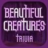 Trivia Quiz for Beautiful Creatures Image