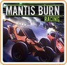 Mantis Burn Racing Image