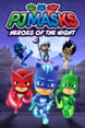 PJ Masks: Heroes Of The Night Product Image