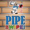Pipe Swipe Image