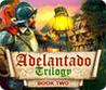 Adelantado Trilogy: Book Two Image