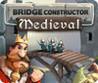 BRIDGE CONSTRUCTOR: Medieval Image