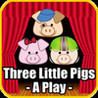 Three Little Pigs - A Play Image
