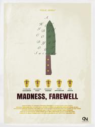 Madness, Farewell