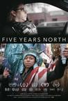 Five Years North
