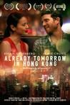 Already Tomorrow in Hong Kong