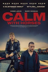 Calm with Horses (The Shadow of Violence)
