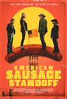 American Sausage Standoff