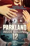 Parkland: Inside Building 12