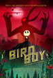 Birdboy: The Forgotten Children thumbnail