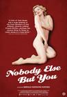 Nobody Else But You (Poupoupidou)