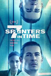 7 Splinters in Time