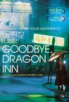 Good Bye, Dragon Inn
