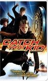 Catch That Kid