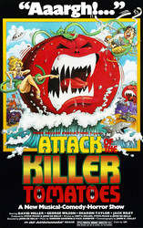 Attack of the Killer Tomatoes!