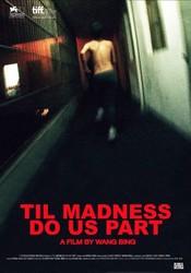 'Til Madness Do Us Part
