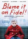 La faute à Fidel!