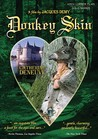 Donkey Skin (re-release)