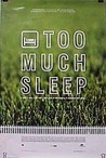 Too Much Sleep