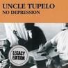 No Depression [Legacy Edition]