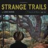 Strange Trails Image
