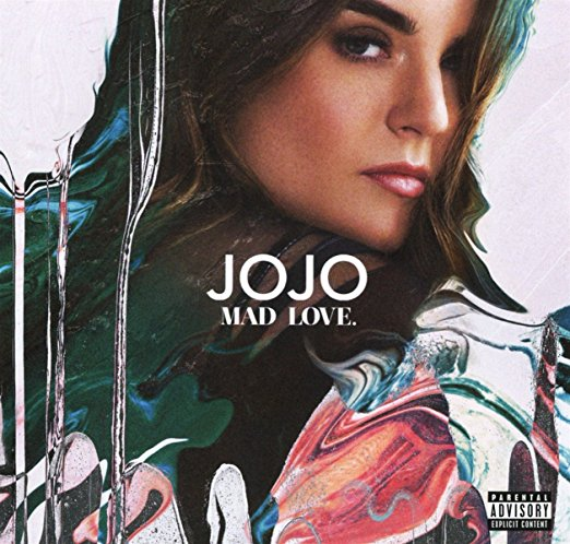 Mad Love by JoJo Reviews and Tracks - Metacritic