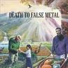 Death to False Metal Image