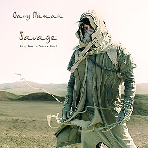 Savage Songs From A Broken World By Gary Numan Reviews And Tracks Metacritic