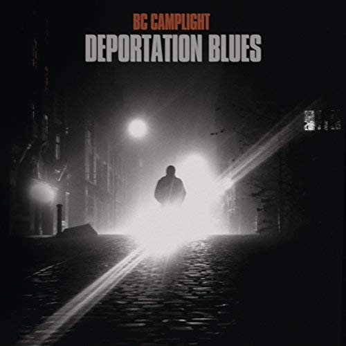 Image result for bc camplight deportation blues