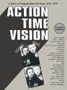 Action Time Vision: A Story of Independent U.K. Punk 1976-1979 [Box Set]
