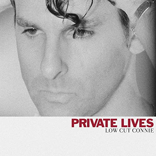 Private Lives by Low Cut Connie Reviews and Tracks - Metacritic