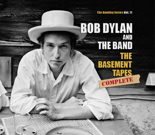 The Basement Tapes Complete: The Bootleg Series Vol  11 by Bob Dylan