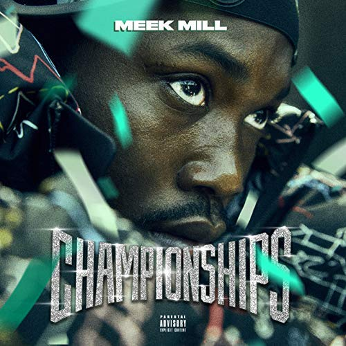 Championships by Meek Mill Reviews and Tracks - Metacritic