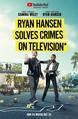 Ryan Hansen Solves Crimes on Television: Season 2 Product Image
